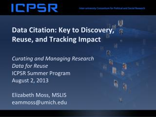 Data Citation: Key to Discovery, Reuse, and Tracking Impact