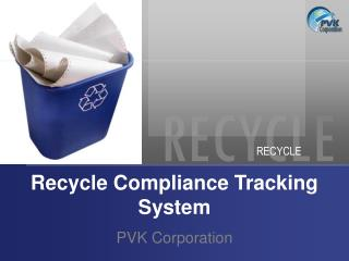Recycle Compliance Tracking System
