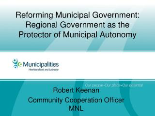 Reforming Municipal Government: Regional Government as the Protector of Municipal Autonomy