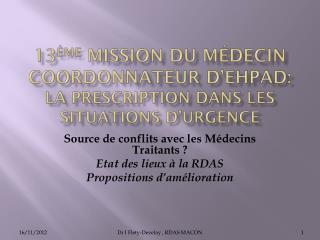 13 ème  mission du médecin coordonnateur d'EHPAD: La prescription dans les situations d'urgence