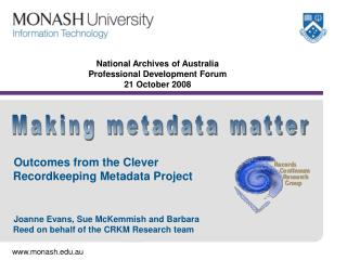 National Archives of Australia Professional Development Forum 21 October 2008