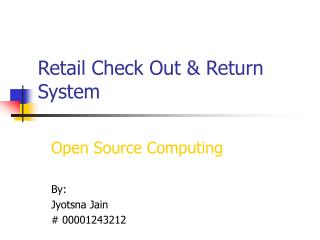 Retail Check Out & Return System
