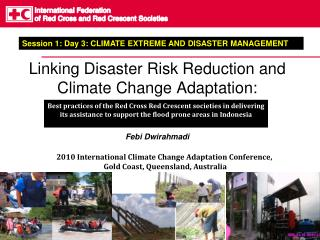 Linking Disaster Risk Reduction and Climate Change Adaptation: