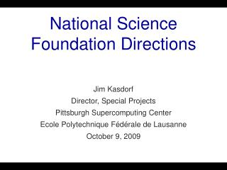 National Science Foundation Directions