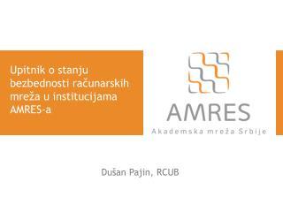Upitnik o stanju bezbednosti računarskih mreža u institucijama AMRES-a