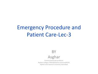 Emergency Procedure and Patient Care-Lec-3