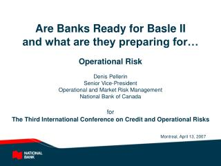 Are Banks Ready for Basle II and what are they preparing for…