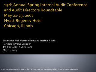 Enterprise Risk Management and Internal Audit: Partners in Value Creation
