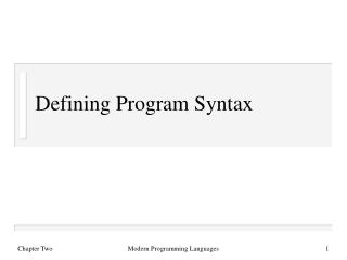 Defining Program Syntax