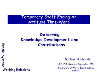 Temporary Staff Facing An  Attitude Time-Warp