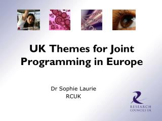 UK Themes for Joint Programming in Europe