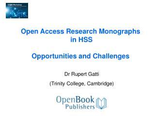 Dr Rupert Gatti (Trinity College, Cambridge)