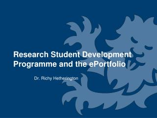 Research Student Development Programme and the ePortfolio