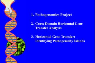 Pathogenomics Project Cross-Domain Horizontal Gene Transfer Analysis