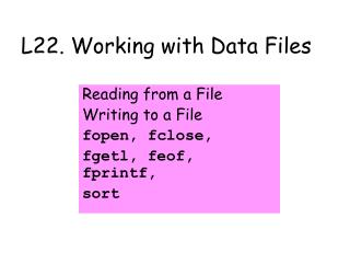 L22. Working with Data Files