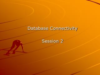 Database Connectivity Session 2