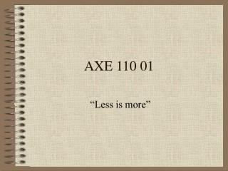 AXE 110 01