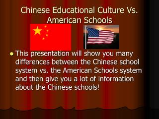 Chinese Educational Culture Vs. American Schools