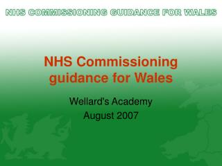 NHS Commissioning guidance for Wales