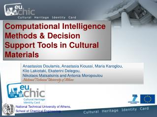 Computational Intelligence Methods & Decision Support Tools in Cultural Materials
