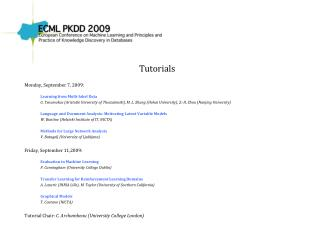Tutorials Monday, September 7, 2009: Learning from Multi-label Data