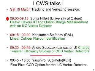 LCWS talks I