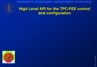 High Level API for the TPC-FEE control and configuration