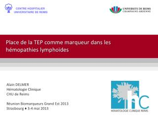 Place de la TEP comme marqueur dans les hémopathies lymphoïdes