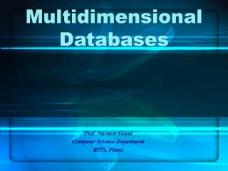 Multidimensional Databases