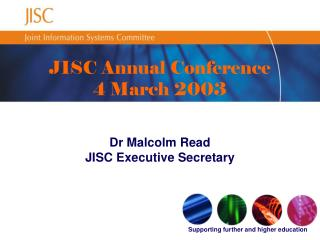 JISC Annual Conference 4 March 2003