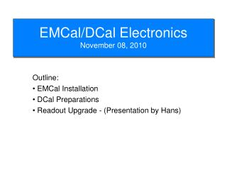 EMCal/DCal Electronics November 08, 2010