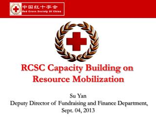 RCSC Capacity Building on  Resource Mobilization Su Yan