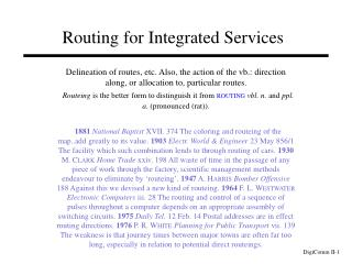 Routing for Integrated Services