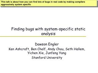 Finding bugs with system-specific static analysis