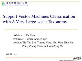 Support Vector Machines Classification with A Very Large-scale Taxonomy
