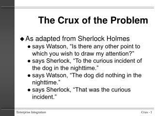 The Crux of the Problem