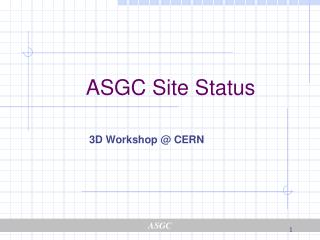 ASGC Site Status