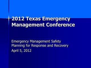 2012 Texas Emergency Management Conference
