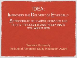 Warwick University Institute of Advanced Study Incubation Award