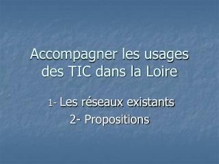 Accompagner les usages des TIC dans la Loire