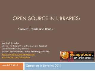 Open Source in Libraries:
