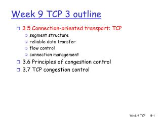 Week 9 TCP 3 outline