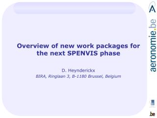 Overview of new work packages for the next SPENVIS phase