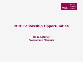 MRC Fellowship Opportunities