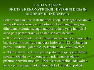 BAHAN AJAR V SKETSA REKONSTRUKSI HISTORIS DESAIN MODERN DI INDONESIA