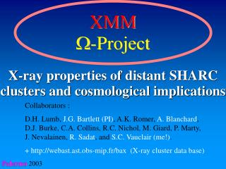 X-ray properties of distant SHARC clusters and cosmological implications