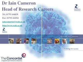Dr Iain Cameron Head of Research Careers