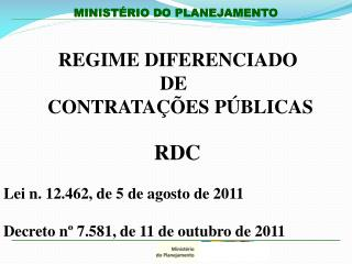 REGIME DIFERENCIADO                                  DE           CONTRATAÇÕES PÚBLICAS
