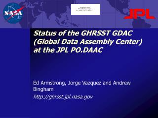 Status of the GHRSST GDAC (Global Data Assembly Center) at the JPL PO.DAAC