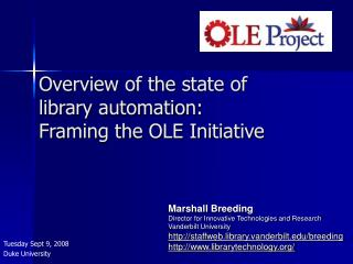 Overview of the state of  library automation: Framing the OLE Initiative